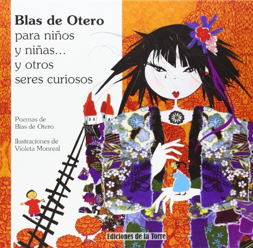 Blas de Otero para niños y niñas y otros seres curiosos (Alba y Mayo Color)