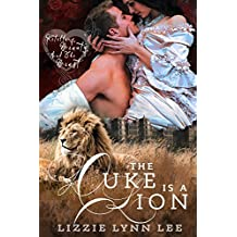 The Duke Is A Lion: a Shifter Paranormal Fairy Tale Romance