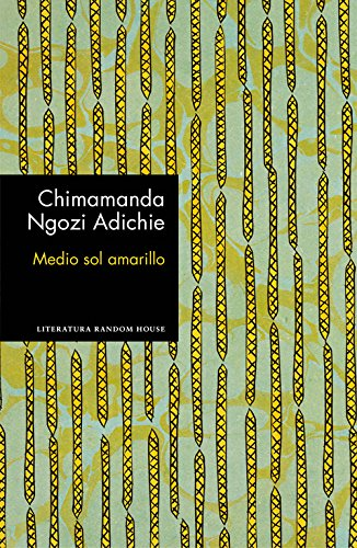 Medio sol amarillo por Chimamanda Ngozi Adichie