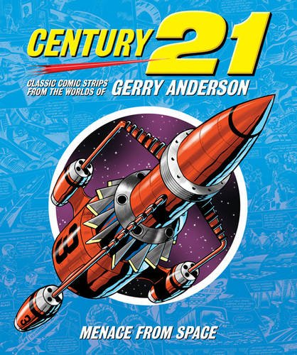 century-21-classic-comic-strips-from-the-worlds-of-gerry-anderson-menace-from-space