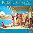 Railway Poster Art Calendar 2017 - Academy Series