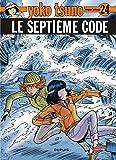 Yoko Tsuno, tome 24 - Le septième code
