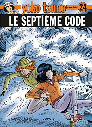 Yoko Tsuno, tome 24: Le septième code par Roger Leloup