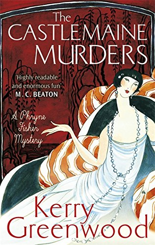 The Castlemaine Murders (Phryne Fisher, Band 13)