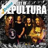 The Best of Sepultura [Explicit]