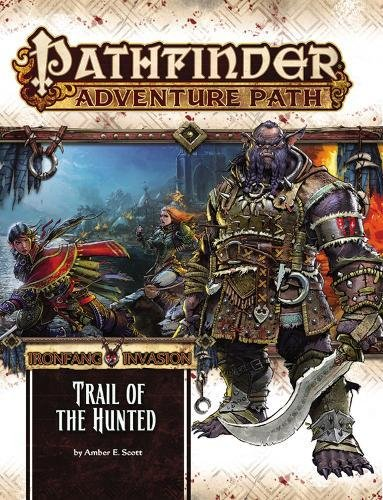 pathfinder-adventure-path-ironfang-invasion-part-1-of-6-trail-of-the-hunted