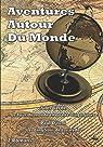 Aventures Autour Du Monde - 2 Romans: Le Tour du monde en quatre-vingts jours, Les Cinq Sous de Lavarède par Verne