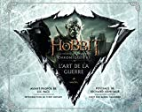Le Hobbit - La Bataille des Cinq Armées. Chroniques VI - L'Art de la guerre