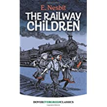 The Railway Children (Dover Children's Evergreen Classics)