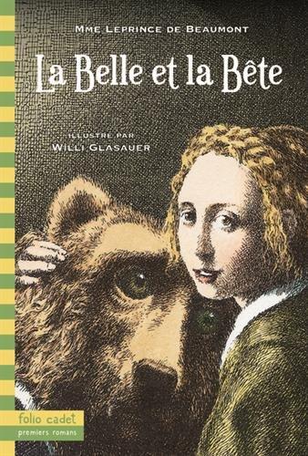 La Belle et la Bête (Folio Cadet premiers romans)