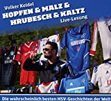 Hopfen & Malz & Hrubesch & Kaltz: Die wahrscheinlich besten HSV-Geschichten der Welt