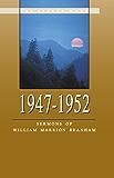 1947-1952 - Sermons of William Marrion Branham (English Edition)