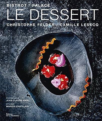 Les Bistrots - Le Dessert Bistrot /