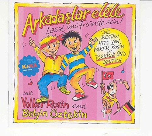 Arkadaslar elele - Lasst uns Freunde sein. CD: Die besten Hits von Volker Rosin in Türkisch und Deutsch