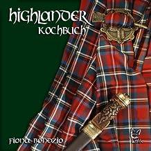 Das Highlander-Kochbuch