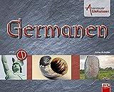 Abenteuer Weltwissen - Germanen (inkl. CD) - Anne Scheller