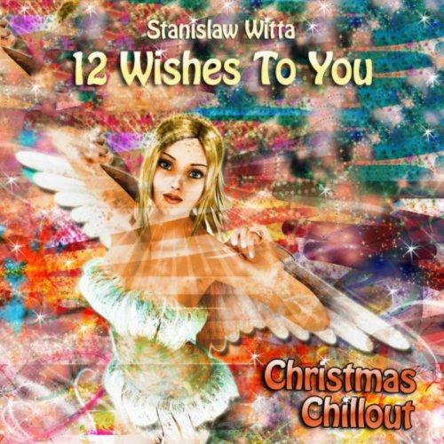 12 Wishes to You - Christmas Chillout