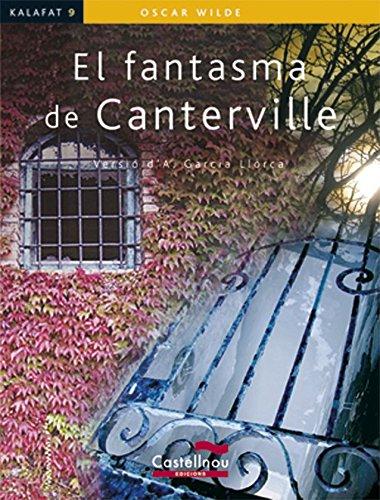 EL FANTASMA DE CANTERVILLE (Kalafat) (Catalan Edition) por Oscar Wilde