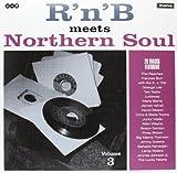 R'N'B Meets Northern Soul Vol.3 [Vinyl LP]