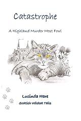 Catastrophe: ~ a Scottish Wildcat's Tail (Scottish Wildcat Tails) Paperback