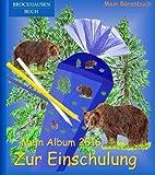 BROCKHAUSEN: Mein Album zur Einschulung 2016 - Band 7: Mein Bärenbuch (Schulanfang)