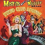Songtexte von The Nutley Brass - Misfits Meet the Nutley Brass: Fiend Club Lounge