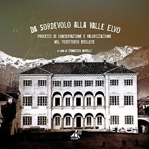 da-sordevolo-alla-valle-elvo-processi-di-conservazione-e-valorizzazione-nel-territorio-biellese