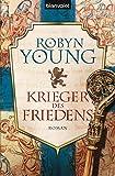 Krieger des Friedens: Historischer Roman (Robert The Bruce, Band 2)
