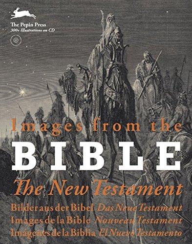 Images from the Bible, The New Testament : Edition en anglais, allemand, français, espagnol (1Cédérom) par Pepin Press