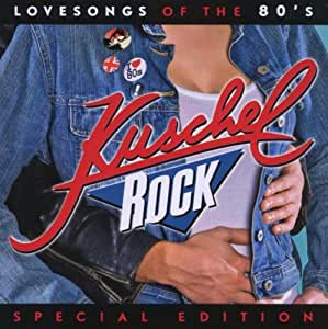 Kuschelrock - Lovesongs of the 80'S