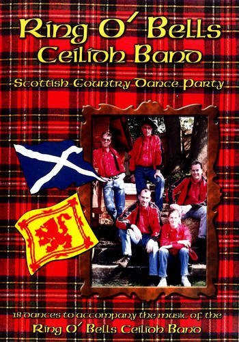 Scottish Country Dance Party: 18 Scottish Country Dances por Ring O' Bells Band