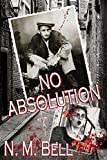 No Absolution by N.M. Bell front cover