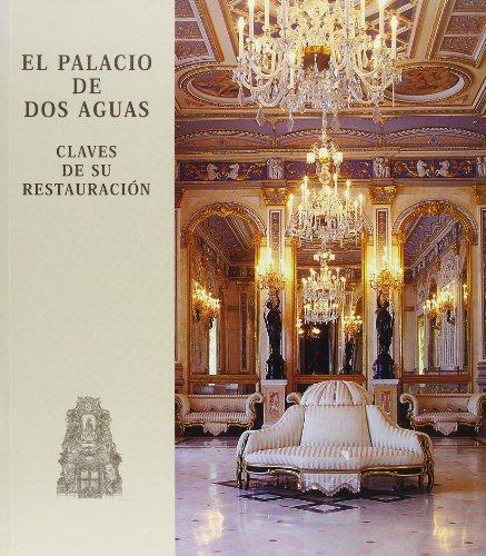 El Palacio de Dos Aguas