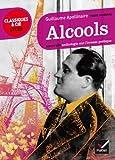 Alcools : suivi d'une anthologie sur l'ivresse poétique (La poésie) (French Edition)