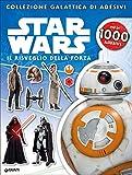 Il risveglio della forza. Star Wars. Con adesivi. Ediz. illustrata