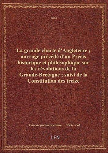 la-grande-charte-dangleterre-ouvrage-precede-dun-precis-historique-et-philosophique-sur-les-revo