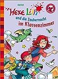 Der Bücherbär: Hexe Lilli für Erstleser: Hexe Lilli und die Zaubernacht im Klassenzimmer