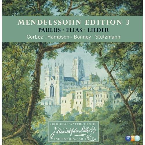 Mendelssohn Edition Volume 3 - Oratorios & Lieder