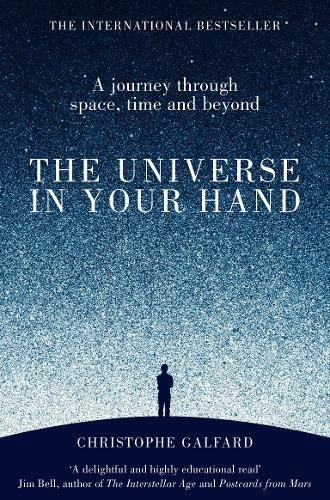 the-universe-in-your-hand-a-journey-through-space-time-and-beyond