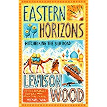 Eastern Horizons: Shortlisted for the 2018 Edward Stanford Award