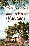 Vanessa Roggeri (Autorin), Esther Hansen (Übersetzerin):<br>»Das wilde Herz des Wacholders« auf Bücher Rezensionen