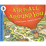 Air Is All Around You: Let's Read and Find out Science - 1