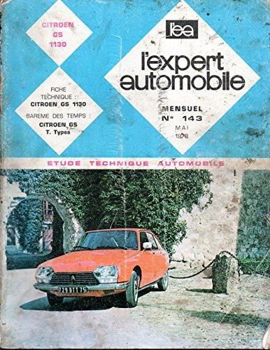REVUE TECHNIQUE L'EXPERT AUTOMOBILE N° 143 CITROEN GS 1130