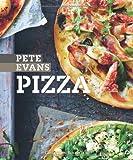 Pizza. 100 geniale Pizzarezepte von einfach und klassisch bis modern und trendig