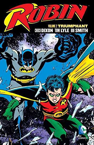 [Robin: Volume 2] (By (artist) Tom Grummett , By (author) Chuck Dixon) [published: March, 2016]
