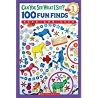 Can You See What I See? 100 Fun Finds (Scholastic Reader: Level 1) by Walter Wick (2009-01-01)