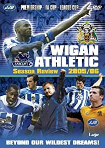 Wigan Athletic FC - End Of Season Review 2005/2006 [DVD]