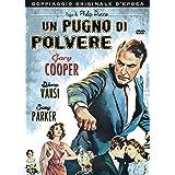 un pugno di polvere registi philip dunne genere drammatico anno produzione 1958