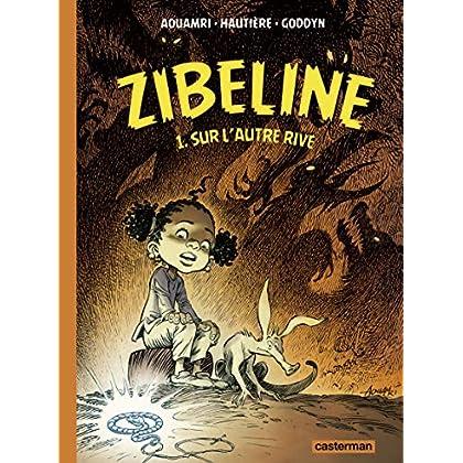Zibeline (Tome 1)  - Sur l'autre rive