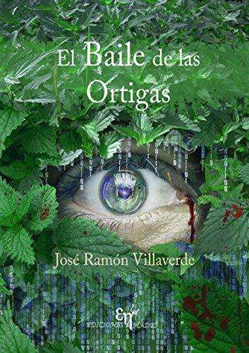 El Baile de las Ortigas de [Villaverde García, José Ramón]